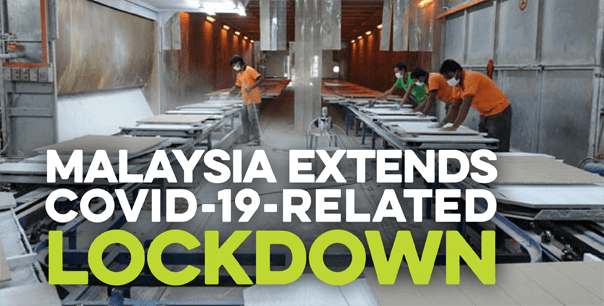 Malaysia Extends COVID-19 Related Lockdown